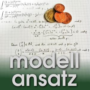 Der Modellansatz: Digitale Währungen. Sebastian Ritterbusch