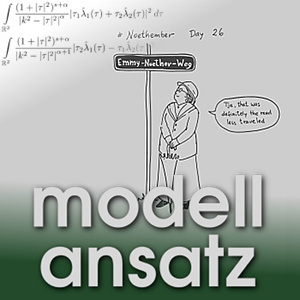 Der Modellansatz: Emmy Noether, Artwork: C. Rojas-Molina, Composition: S. Ritterbusch