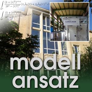 Der Modellansatz: Raumklima. Foto: G.Thäter, Komposition: S. Ritterbusch