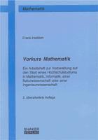 F. Hettlich, Vorkurs Mathematik, Shaker-Verlag, Aachen 2009