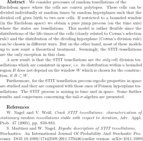 {\bf Abstract:} \text{ We consider processes of random tessellations of the}